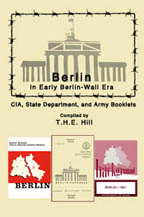 Berlin in Early Berlin-Wall Era CIA, State Department, and Army Booklets